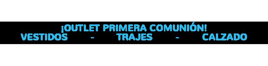OUTLET PRIMERA COMUNIÓN